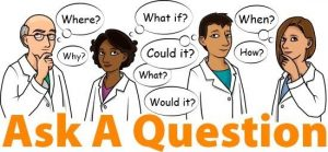 Ask questions that get answers