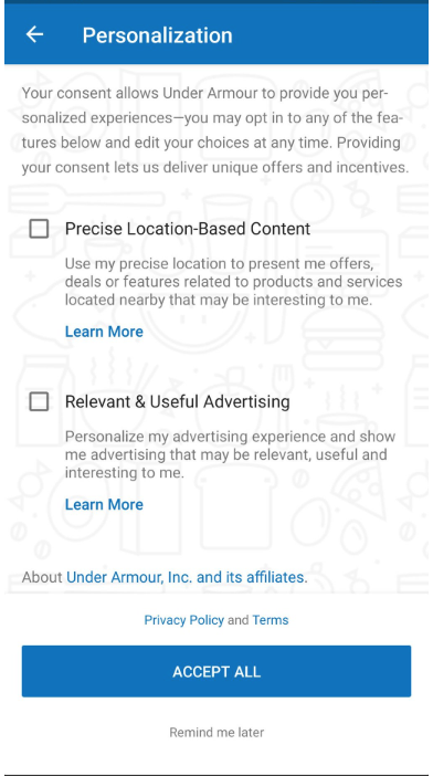 """A screenshot of Under Armour asking if a user wants """"precise location-based content,"""" """"relevant & useful advertising"""" or both. There is no option for neither. This is a dark UX pattern."""