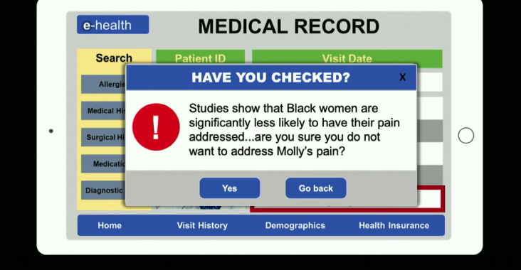 """A screenshot from J. Nwando Olayiwola's TEDx talk: Combating Racism and Place-ism in Medicine. The pop-up in the screenshot reads """"Have you checked? Studies show that Black women are significantly less likely to have their pain addressed... are you sure you do not want to address Molly's pain?"""""""